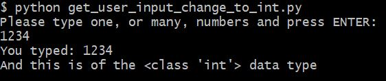 how to get input from user in Python and changing to integer